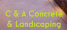 C & A Concreting and Landscaping Logo