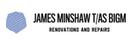 JAMES MINSHAW T/AS BIGM RENOVATIONS AND REPAIRS Logo