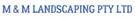M & M Landscaping Pty Ltd Logo