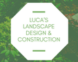 Luca's Landscape Design & Construction Logo