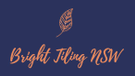 Bright Tiling NSW Logo