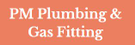 PM Plumbing & Gas Fitting Logo