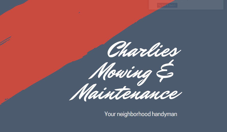 Charlies Mowing & Maintenance